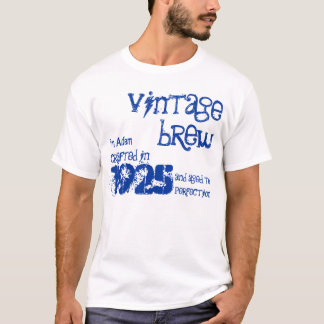 90th Birthday 1925 Or Any Year Vintage Brew B90Z T-Shirt