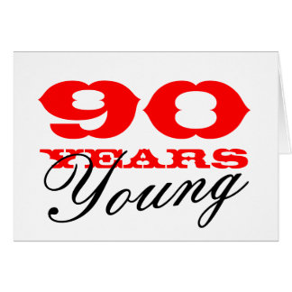 90th Birthday card for 90 years young men or women
