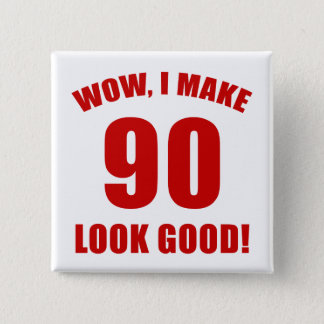 90th Birthday Gag Gift (r) 2 Inch Square Button
