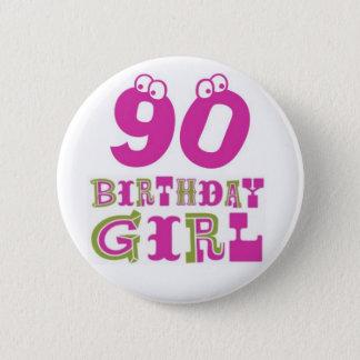90th Birthday Girl Button Badge