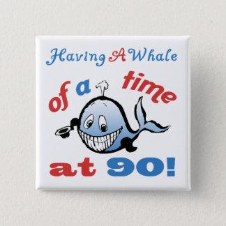 90th Birthday Humor (Whale) 2 Inch Square Button