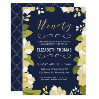 90th Birthday Invitation, Customize Floral w/ Gold Card
