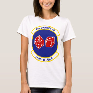 90th Fighter Squadron - Pair - O - Dice T-Shirt