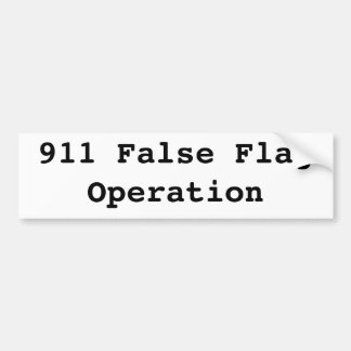 911 false flag operation bumper sticker