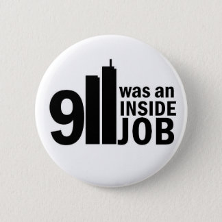 911 inside job badge 2 inch round button