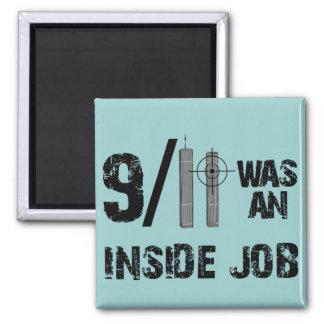 911 Was Inside Job Square Magnet