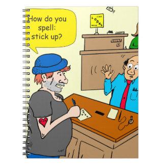916 stick up at the bank cartoon spiral notebook