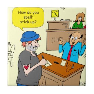 916 stick up at the bank cartoon tile