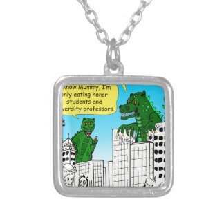 920 Monsters eat honor students for brain food Silver Plated Necklace