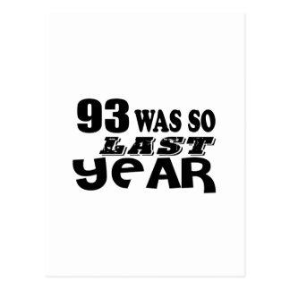 93 So Was So Last Year Birthday Designs Postcard