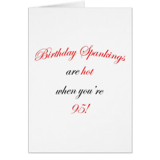 95 Birthday Spankings Card