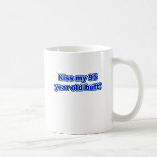 95 kiss my butt coffee mug