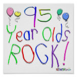 95 Year Olds Rock ! Print