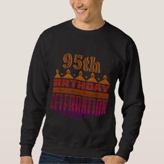 95th Birthday Celebration Gifts Sweatshirt