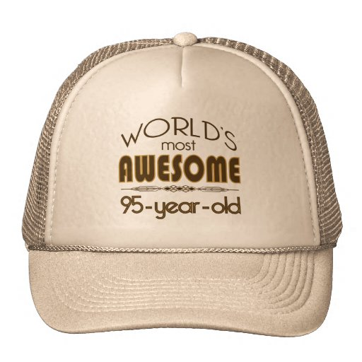 95th Birthday Celebration World's Best in Brown Hat