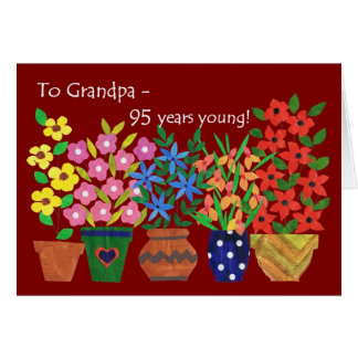 95th Birthday for a Grandfather - Flower Power Card