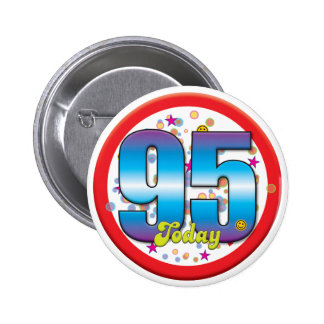 95th Birthday Today v2 2 Inch Round Button
