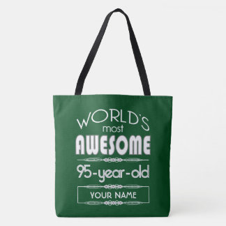95th Birthday Worlds Best Fabulous Dark Green Tote Bag