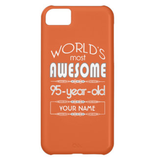 95th Birthday Worlds Best Fabulous Flame Orange iPhone 5C Cases