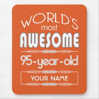 95th Birthday Worlds Best Fabulous Flame Orange Mousepad