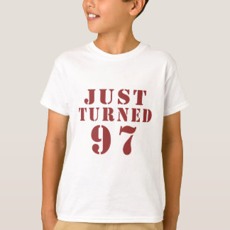 97 Just Turned Birthday T-Shirt