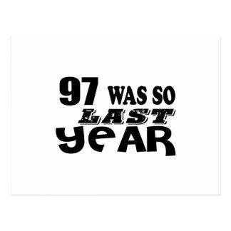 97 So Was So Last Year Birthday Designs Postcard