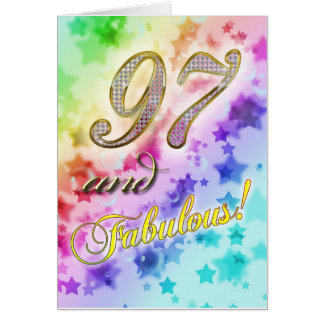 97th birthday for someone Fabulous Card