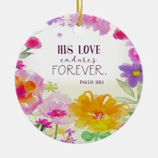 982.his love endures forever ceramic ornament