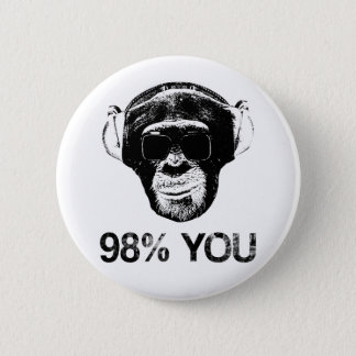 98% YOU 2 INCH ROUND BUTTON