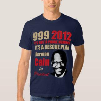 999 Herman Cain 2012 Tee Shirt