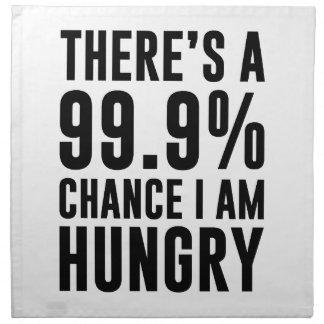 99.9 Chance I'm Hungry Napkin