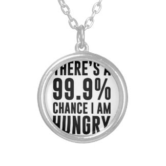 99.9 Chance I'm Hungry Silver Plated Necklace