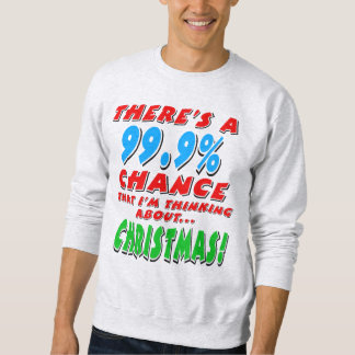99.9% CHRISTMAS (blk) Sweatshirt