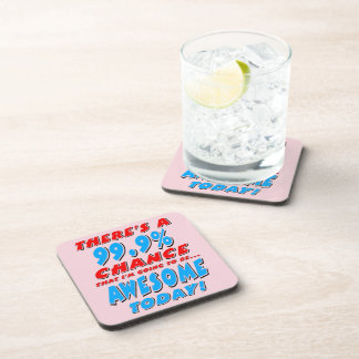 99.9% GOING TO BE AWESOME (blk) Coaster