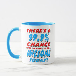 99.9% GOING TO BE AWESOME (blk) Mug