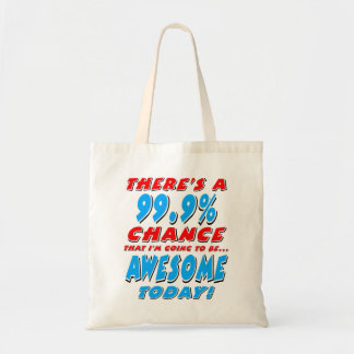 99.9% GOING TO BE AWESOME (blk) Tote Bag