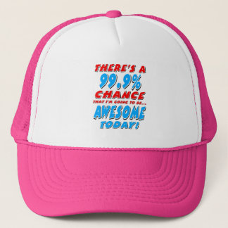 99.9% GOING TO BE AWESOME (blk) Trucker Hat
