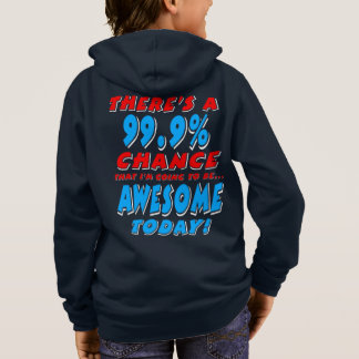 99.9% GOING TO BE AWESOME (wht) Hoodie