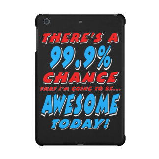 99.9% GOING TO BE AWESOME (wht) iPad Mini Case