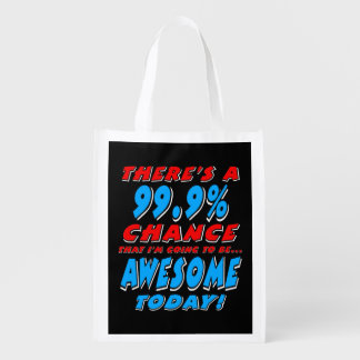 99.9% GOING TO BE AWESOME (wht) Reusable Grocery Bag