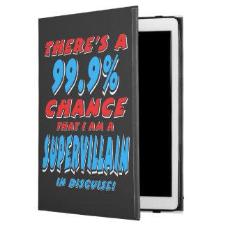 """99.9% I am a SUPER VILLAIN (wht) iPad Pro 12.9"""" Case"""