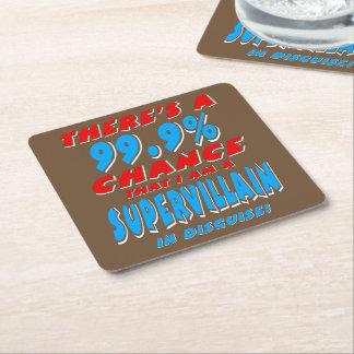 99.9% I am a SUPER VILLAIN (wht) Square Paper Coaster