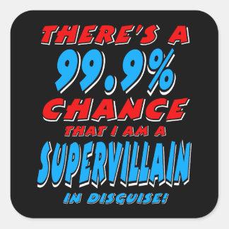 99.9% I am a SUPER VILLAIN (wht) Square Sticker