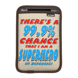 99.9% I am a SUPERHERO (blk) iPad Mini Sleeve