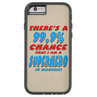 99.9% I am a SUPERHERO (blk) Tough Xtreme iPhone 6 Case