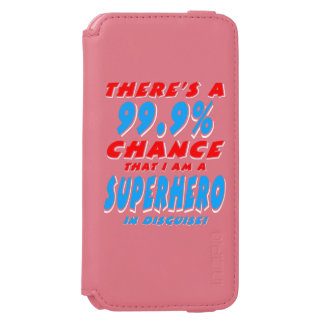 99.9% I am a SUPERHERO (wht) Incipio Watson™ iPhone 6 Wallet Case
