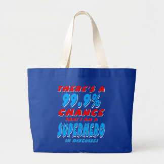 99.9% I am a SUPERHERO (wht) Large Tote Bag