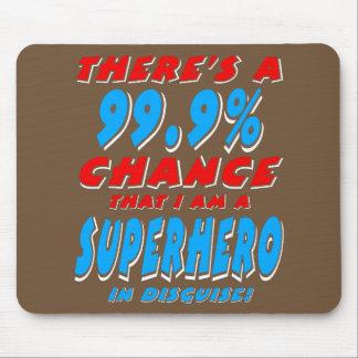 99.9% I am a SUPERHERO (wht) Mouse Pad