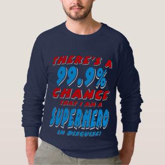 99.9% I am a SUPERHERO (wht) Sweatshirt