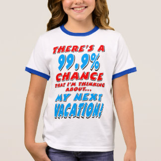 99.9% NEXT VACATION (blk) Ringer T-Shirt